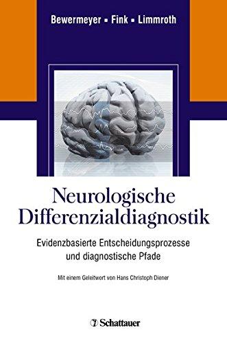 Neurologische Differenzialdiagnostik: Evidenzbasierte Entscheidungsprozesse und diagnostische Pfade
