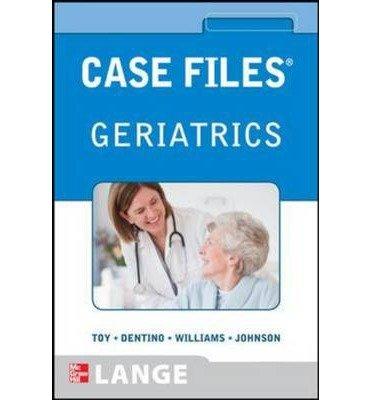 [(Case Files Geriatrics)] [Author: Eugene C. Toy] published on (February, 2014)