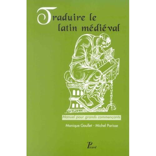 Traduire le latin médiéval : Manuel pour grands commençants