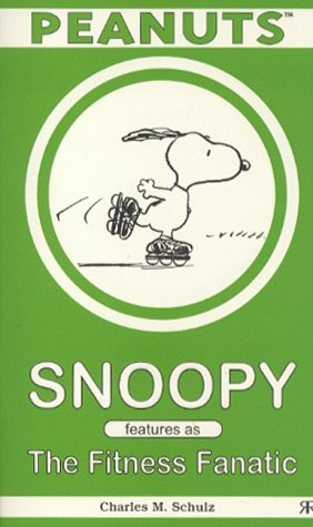 Snoopy : The Fitness Fanatic