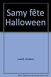 Samy fête Halloween