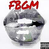 Fbgm [Explicit]