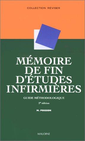 Mémoire de fin d'études infirmières : Guide méthodologique