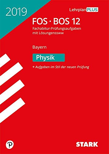Abiturprüfung FOS/BOS Bayern - Physik 12. Klasse