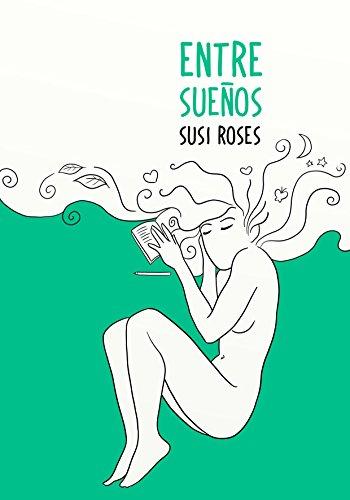 Entre Sueños por Susi Roses