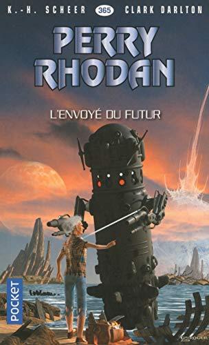 Perry Rhodan n°365 : L'Envoyé du Futur