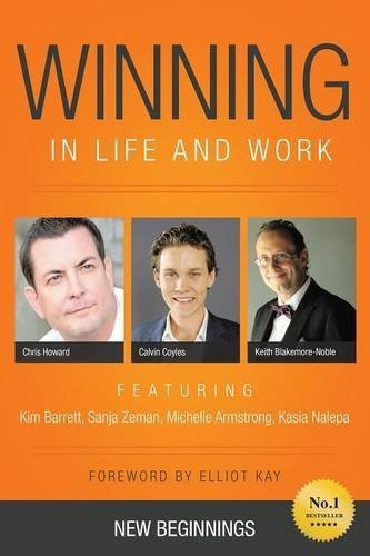 Winning in Life and Work: New Beginnings by Keith Blakemore-Noble (2015-04-15)
