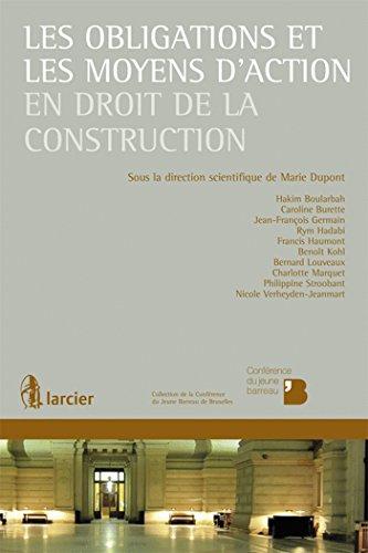 Les obligations et les moyens d'action en droit de la construction