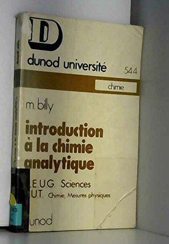 Introduction à la chimie analytique : Méthodes de séparation et d'analyse (Dunod université)