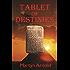 Tablet of Destinies: (Akkadian Chronicles Book 2)