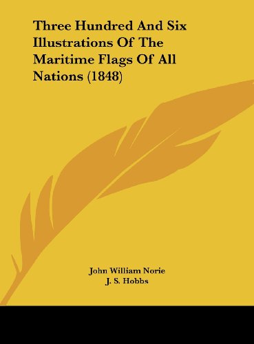 three-hundred-and-six-illustrations-of-the-maritime-flags-of-all-nations-1848