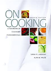 On Cooking: A Textbook of Culinary Fundamentals, 4th Edition by Sarah R. Labensky (2006-02-10)