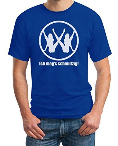 Ich mags schmutzig - Witziges Motiv T-Shirt X-Large Blau -