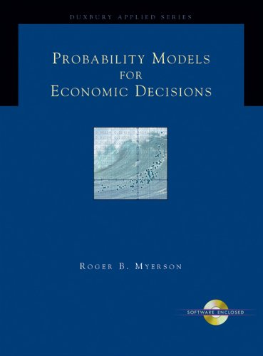 Probability Models for Economic Decisions (Duxbury Applied)