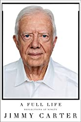 A Full Life: Reflections at Ninety(Rough cut Edition) by Jimmy Carter (2015-07-07)
