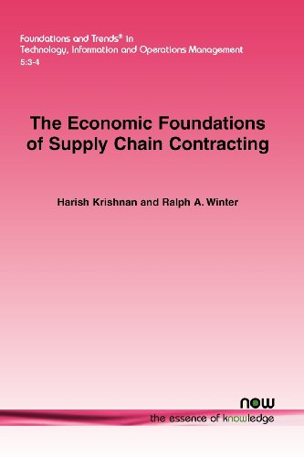The Economic Foundations of Supply Chain Contracting (Foundations and Trends in Technology, Information and Operations Management)