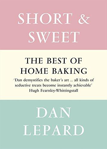 Short and Sweet por Dan Lepard