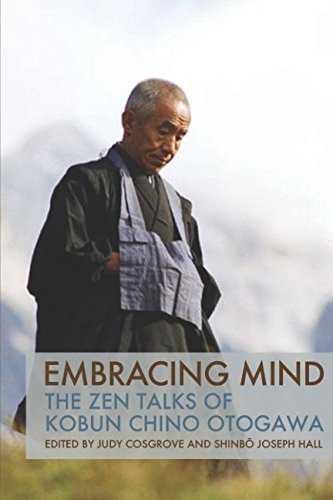 Embracing Mind: The Zen Talks of Kobun Chino Otogawa por Kobun Chino Otogawa