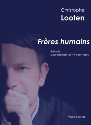 Freres humains par Christophe Looten