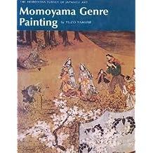 Momoyama Genre Painting (Heibonsha survey of Japanese art)