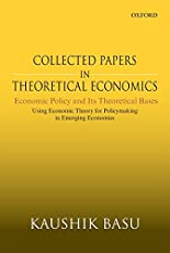 Collected Papers in Theoretical Economics: Economic Policy and its Theoretical Bases - Vol. 5: Using Economic Theory for Policymaking in Emerging Economies