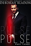 Pulse - Part Three (The Pulse Series Book 3) (English Edition)