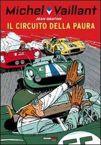 Il circuito della paura. Michel Vaillant usato  Spedito ovunque in Italia