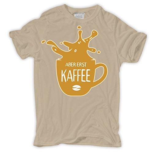 Männer und Herren Tshirt Aber erst KAFFEE Sand