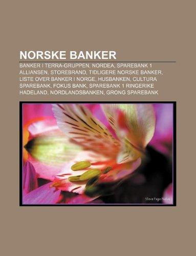 norske-banker-banker-i-terra-gruppen-nordea-sparebank-1-alliansen-storebrand-tidligere-norske-banker