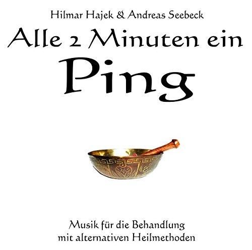 Alle 2 Minuten ein Ping: Musik für die Behandlung mit alternativen Heilmethoden