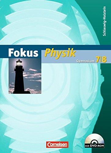 Fokus Physik - Gymnasium Schleswig-Holstein: 7./8. Schuljahr - Schülerbuch mit DVD-ROM