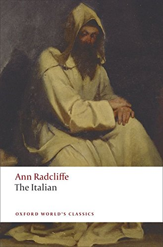 Oxford World's Classics. The Italian (World Classics)