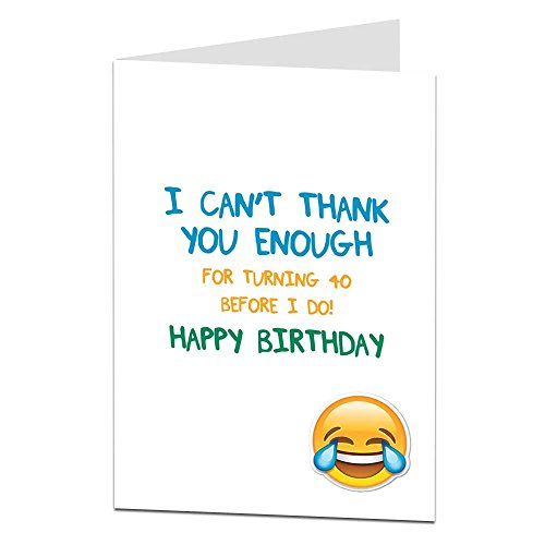 Funny 40th Birthday Card For Men Women 40 Today Joke Humour