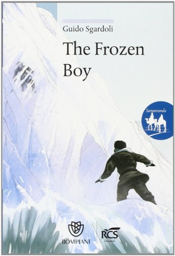 The frozen boy. Ediz. italiana