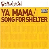 Ya Mama/Song For She [CD 1] by Fatboy Slim (2001-01-01) -