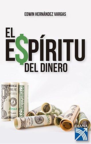 El espíritu del dinero por Edwin Javier Hernández Vargas