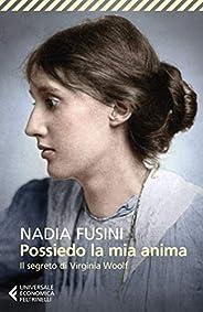 Possiedo la mia anima: Il segreto di Virginia Woolf
