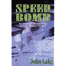[(Speed Bomb)] [By (author) John Lake] published on (November, 2013)