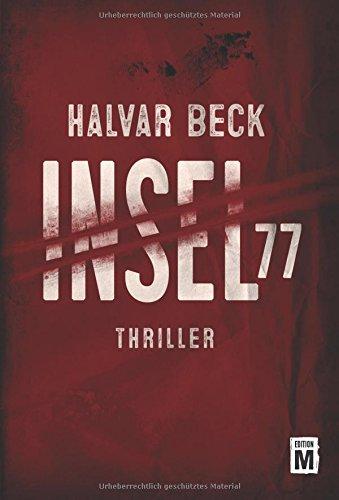 Buchseite und Rezensionen zu 'Insel 77' von Halvar Beck