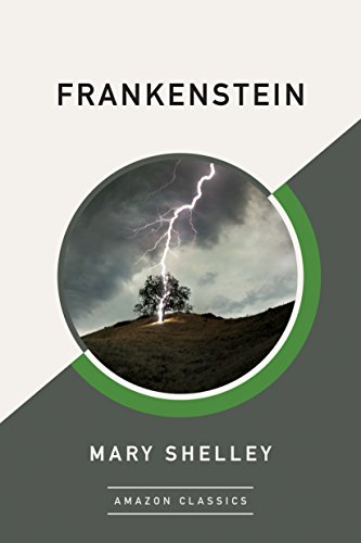 Frankenstein (AmazonClassics Edition) (English Edition) por Mary Shelley