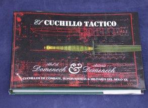 Cuchillo Tactico, El - Cuchillos de Combate, Supervivencia y Militares