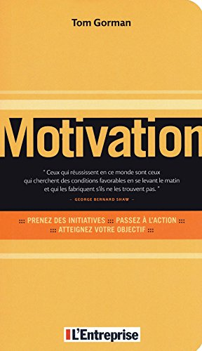 Motivation par Tom Gorman