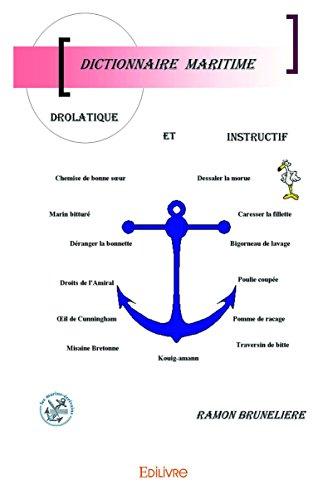 Dictionnaire Maritime Drolatique et Instructif par Ramon Bruneliere