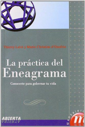 La práctica del eneagrama : conocerte para gobernar tu vida por Marie-Christine D'Onofrio, Thierry Lalot
