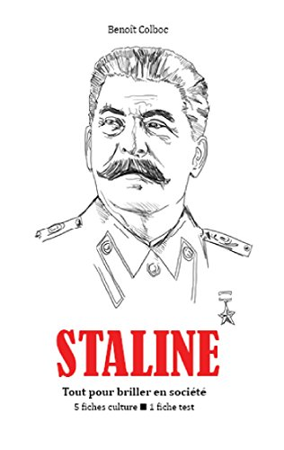 Staline : Tout pour briller en société