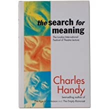 The Search for Meaning by Charles B. Handy (1996-04-01)