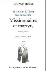 Missionnaires et martyrs : 51 témoins du Christ face au nazisme
