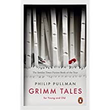 Grimm Tales: For Young and Old (Penguin Classics)