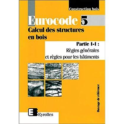 Eurocode 5, Calcul des structures en bois, partie 1-1 : Règles générales et règles pour les bâtiments