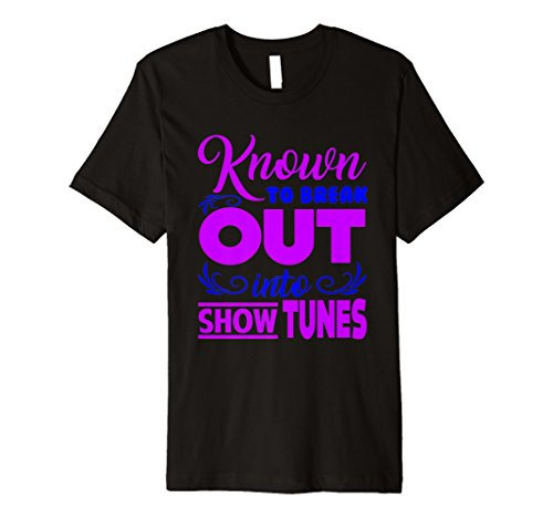 Funny Breakout Show Melodien T-Shirt Theater Liebhaber Broadway